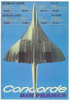 Air France Concorde Brazilian advertising for the Paris-Rio route Air France, Poster Ads, Advertising Poster, Concorde, Vintage Advertisements, Vintage Ads, Vintage Airline, Retro Ads, Vintage Stuff