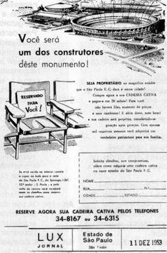 Campanha de construção do Morumbi (Fonte e Matéria completa: [SPFC.Net] Dinamitar o Morumbi? – o trauma do aluguel e os ressentidos - por Wender Peixoto http://spfc.terra.com.br/news.asp?nID=116337)