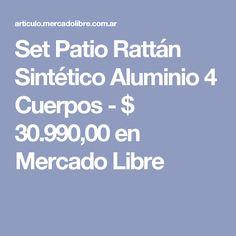 Set Patio Rattán Sintético Aluminio 4 Cuerpos - $ 30.990,00 en Mercado Libre