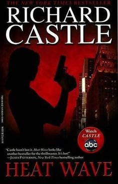 Heat Wave by Richard Castle. Guilty pleasure. Love the show and loved the book.