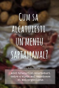 Cum sa alcatuiesti un meniu saptamanal? Healthy Meal Prep, Healthy Life, Healthy Living, Healthy Recipes, Health And Nutrition, Health Fitness, Eat Smart, Menu Planning, Good To Know