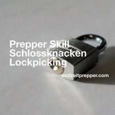Prepper Skill - Schlösser knacken