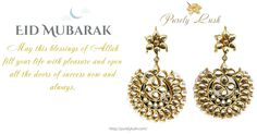 Eid Mubarak!!  Visit www.purelylush.con #eid #eidmubarak #eidoutfit #eidcollection #eidcollection2017 #ramzan #earrings #kundan #pearls #gold #white #purelylush #onlineshopping #cashondelivery #freeshipping #fashion #fashiongram #instalove #instagood #instadaily #picoftheday #pictureoftheday #monday #fashionblogger
