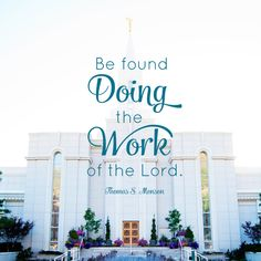 """Be found doing the work of the Lord.""  – Thomas S. Monson One of the biggest reasons that I do Family History work, or even was interested in getting involved in the first place …"