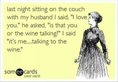 For the love of wine! www.weinkeller.ca/drinks #wine #humour #weinkeller #funny #love #drink #women #married #husband #joke #wino #white #red