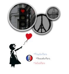 My heart, thoughts and prayers are with the people of Paris Pray For Paris, Paris Love, Hope Love, Paris France, Reflection, Polyvore, Stay Strong, Families, Street Art