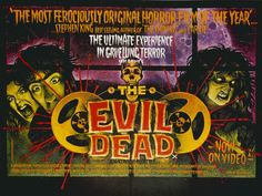 The Evil Dead.