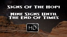 Native American Hopi Indians Signs Of The End Times - Blue Star Prophecy...