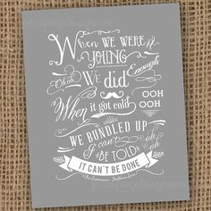 Lumineers Stubborn Love Song Quote Digital by JamesPaigeDesign, $12.00