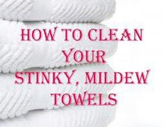 Clean mildew, stinky towel