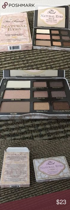 Too Faced Natural Eyes Palette NEW IN BOX Brand new in box Too Faced Natural Eyes palette. Too Faced Makeup Eyeshadow