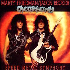Cacophony - Marty Friedman and Jason Becker