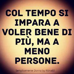 Emozioni e parole | Semplicemente Donna by Ritina80 Italian Quotes, Human Nature, Woman Quotes, Karma, Sentences, Love Quotes, Poems, Knowledge, Humor