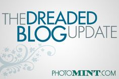 The Dreaded Blog Update: Keeping Your Blog Fresh and Interesting During Slow Season