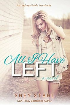 All I Have Left by Shey Stahl, http://www.amazon.com/dp/B00KYWBAO4/ref=cm_sw_r_pi_dp_VHYOtb1KSFFJK