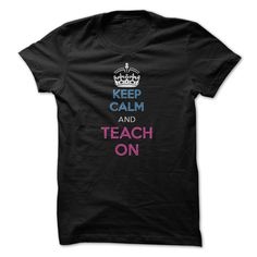 #administrators #camera #grandma #grandpa #lifestyle #military #states... Awesome T-shirts (Awesome T-Shirts) Keep Calm And Teach On Great Shirt from DiscountTshirts  Design Description: Great Gift For Any Teacher .... Check more at http://discounttshirts.xyz/lifestyle/awesome-t-shirts-keep-calm-and-teach-on-great-shirt-from-discounttshirts.html