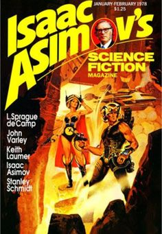 Isaac Asimov's Science Fiction Magazine Jan/Feb 1978 Cover Art By Paul Alexander Science Fiction Magazines, Science Fiction Art, Pulp Fiction, Book Cover Art, Comic Book Covers, Book Art, Schmidt, Classic Sci Fi Books, Science Magazine