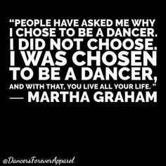 Why do you dance? #dancers #dance #marthgraham #quote #quotations #graham #history #thearts #dancehistory