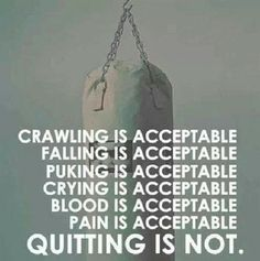 Workout motivation Quitting is not.acceptable!!! ★