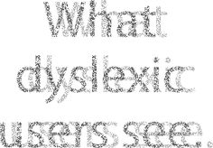 6 Surprising bad Practices That Hurt Dyslexic Users