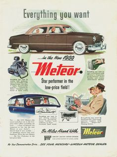 1950 Meteor. Seems like the one period in time that any car you bought would be cool.