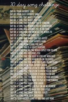 30 day song challenge-- going to turn it into a writing challenge.