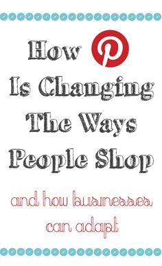 #Pinterest has transformed the way people shop.