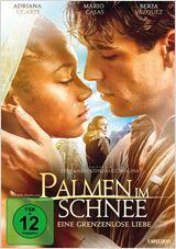 Palmen im Schnee - Eine grenzenlose Liebe - gestern gesehen und sofort in den Film verliebt.
