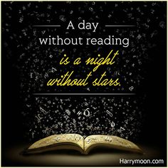 """""""A day without reading is a night without stars.""""  .  .  .  #harrymoon #wandpaperscissors #bookquote #bookquotes #quoteoftheday #booklover #bookaddict #reading #book #booksforkids #booksfortoddlers #library #booklovers #bibliophile #bookstagram #booknerd #ilovereading #instabook #instaread #kidsbooks #bookish #ilovebooks #bookworm #bookaholic"""