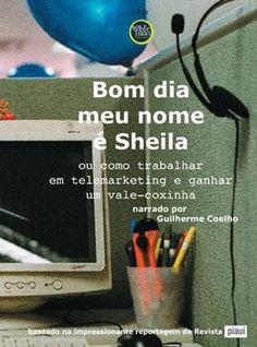 Bom Dia, Meu Nome é Sheila (2009) - Blog Almas Corsárias