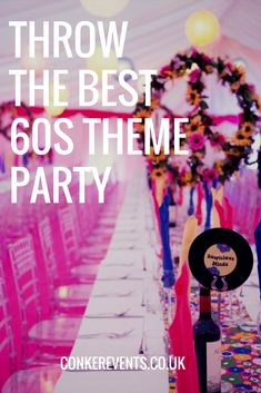 60s themed parties are so much fun. Check out our tips for throwing the best 1960s theme party with our behind the scenes post. #Partyplanner #1960 #60s #Partytheme