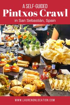 A self-guided Pintxos crawl in Spain's foodie capital- San Sebastián!