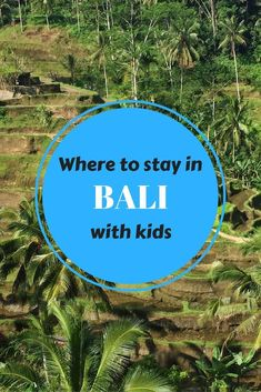 Bali is the perfect destination for a family vacation. We round up the selling points of each area in Bali to help you decide where to stay in Bali with kids.