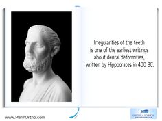 Orthodontic Fact #9 Irregularities of the teeth is one of the earliest writings about dental deformities, written by Hippocrates in 400 BC  - Gorton & Schmohl Orthodontics 900 Larkspur Landing Circle, Suite 200, Larkspur, CA 94939 Phone: 415-459-8006 #invisalign #OrthodonticsFAQ #orthodontist #gortonschmohlorthodontics