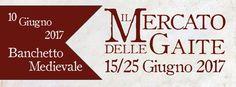 Italia Medievale: Il Mercato delle Gaite 2017