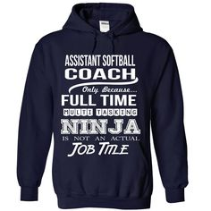 ASSISTANT-SOFTBALL-COACH - Job title, Order HERE ==> https://www.sunfrog.com/No-Category/ASSISTANT-SOFTBALL-COACH--Job-title-1138-NavyBlue-Hoodie.html?id=41088