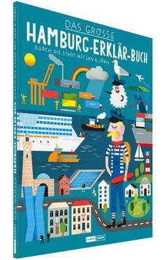 Mit bunten infografischen Illustrationen von Jan Kruse lernen Kinder in diesem tollen Hamburg-Buch die Stadt kennen