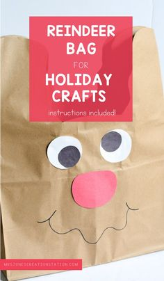 All the holiday crafts your preschool and kindergarten students do are so fun and cute! But it's so hard to know how to send the crafts home without them getting torn or broken. Use my instructions to create this fun reindeer craft bag to hold all your students' holiday belongings! #holidaycrafts #kindergarten #preschool Holiday Activities For Kids, Preschool Christmas Crafts, Toddler Learning Activities, Holiday Crafts, Home Crafts, Reindeer Craft, Craft Bags, Kindergarten, Students