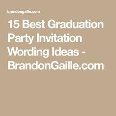 15 high school graduation invitation wording ideas pinterest 15 best graduation party invitation wording ideas stopboris Gallery