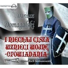 I Niechaj Cisza Wznieci Wojnę. Opowiadania - Audiobook - Dariusz Domagalski, Audiobooki w języku polskim <JASK>
