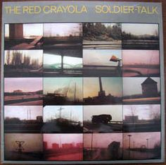The Red Crayola* - Soldier-Talk at Discogs