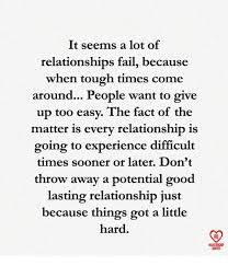 Image Result For When Relationships Get Hard Relationship Motivational Quotes Quotes