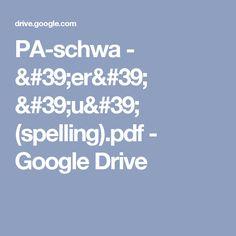 PA-schwa - 'er' 'u' (spelling).pdf - Google Drive