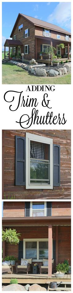 Adding Trim and Shutters to a Log Home, Window Trim, Shutters, Log Home, Log Cabin, Farmhouse Style, Rustic, Black Shutters, Covered Porch