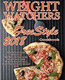 Free Kindle Book -   Weight Watchers Freestyle Recipes: 2018 Weight Watchers recipes and The Guide To Live Healthier Include A 30 Day Meal Plan For Ultimate Weight Loss (Weight ... Instant Pot Cookbook, WW Flex Plan)