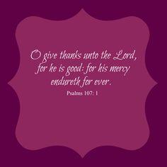Psalms 107: 1