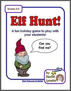 Elves are hiding in your classroom! Here is fun and free game to play with your students during the week before break.