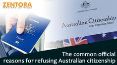THE COMMON OFFICIAL REASONS FOR REFUSING AUSTRALIAN CITIZENSHIP