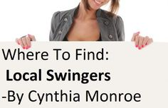 Where to Meet Local Swingers by Cynthia Monroe - http://bit.ly/1MKt9qv
