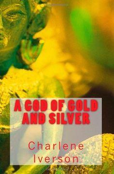 A God of Gold and Silver by Charlene Iverson, http://www.amazon.com/dp/1482650231/ref=cm_sw_r_pi_dp_u35Mrb100YGWB      A futuristic Sci Fi Thriller.